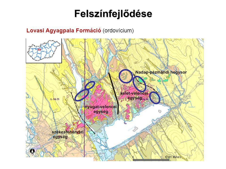 Lovasi Agyagpala Formáció (ordovícium) Felszínfejlődése