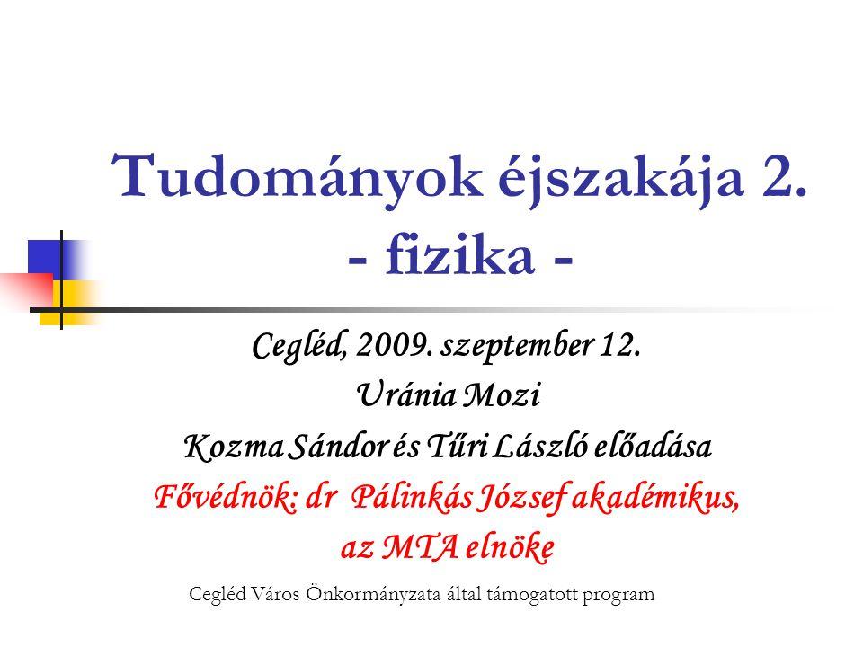 2009.09. 12.Uránia Mozi22 Tudományok éjszakája 2.