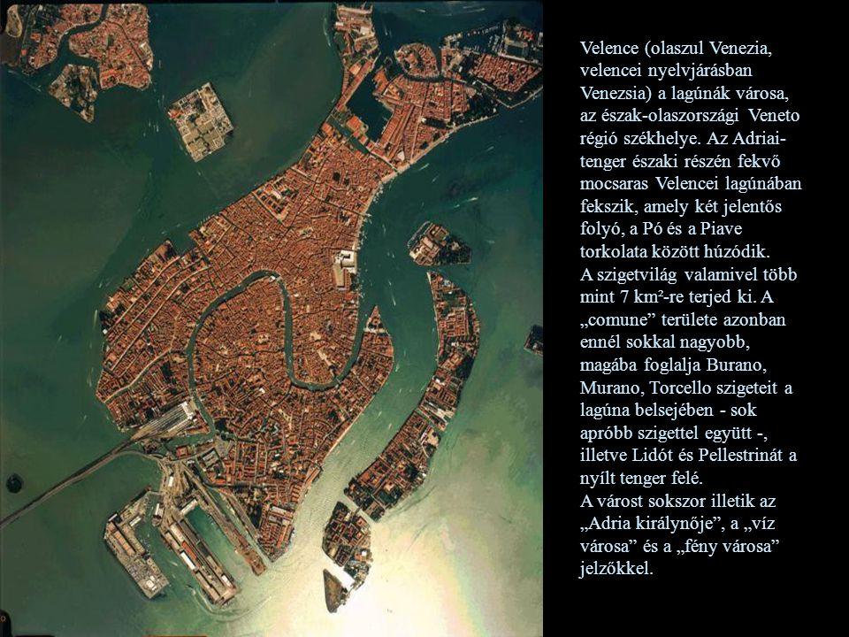 Velence (olaszul Venezia, velencei nyelvjárásban Venezsia) a lagúnák városa, az észak-olaszországi Veneto régió székhelye.