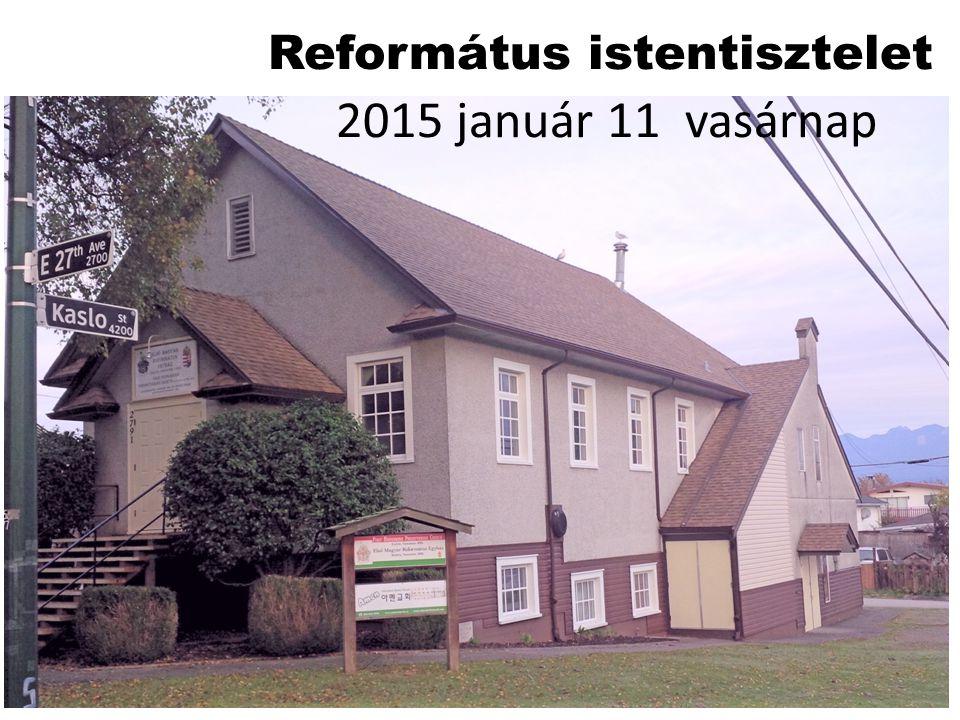 Református istentisztelet 2015 január 11 vasárnap