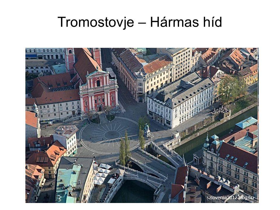 Tromostovje – Hármas híd szlovenia2012.blog.hu
