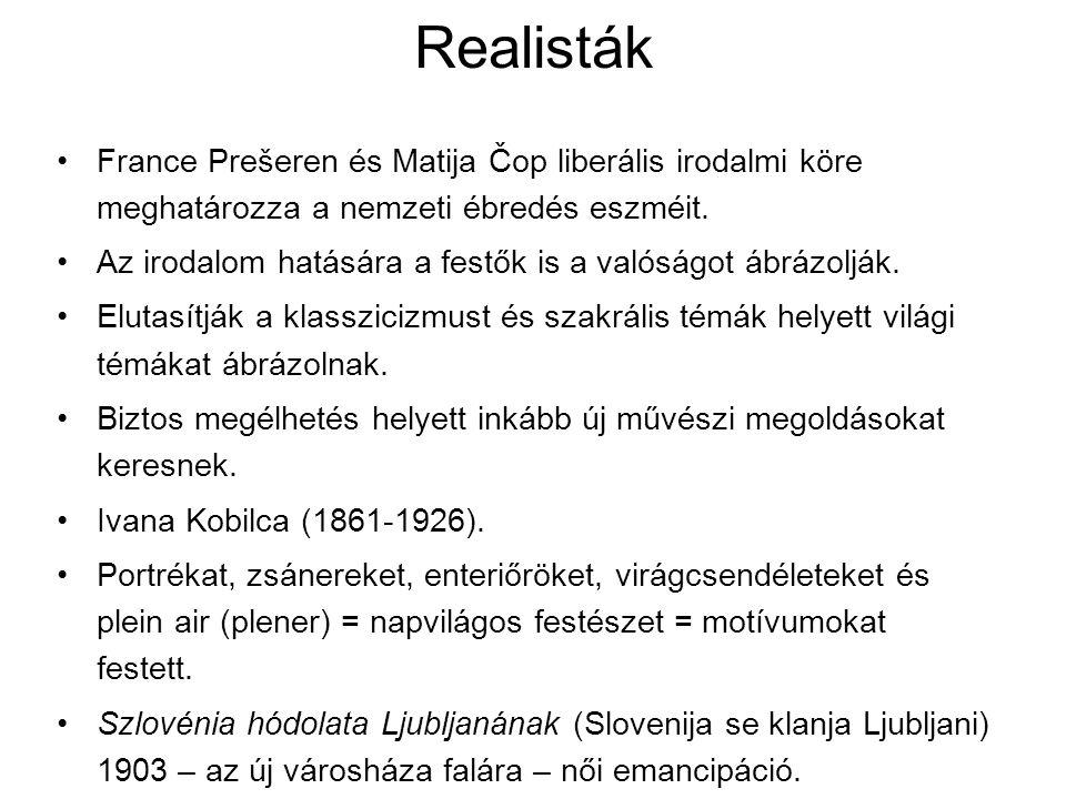 Realisták France Prešeren és Matija Čop liberális irodalmi köre meghatározza a nemzeti ébredés eszméit. Az irodalom hatására a festők is a valóságot á