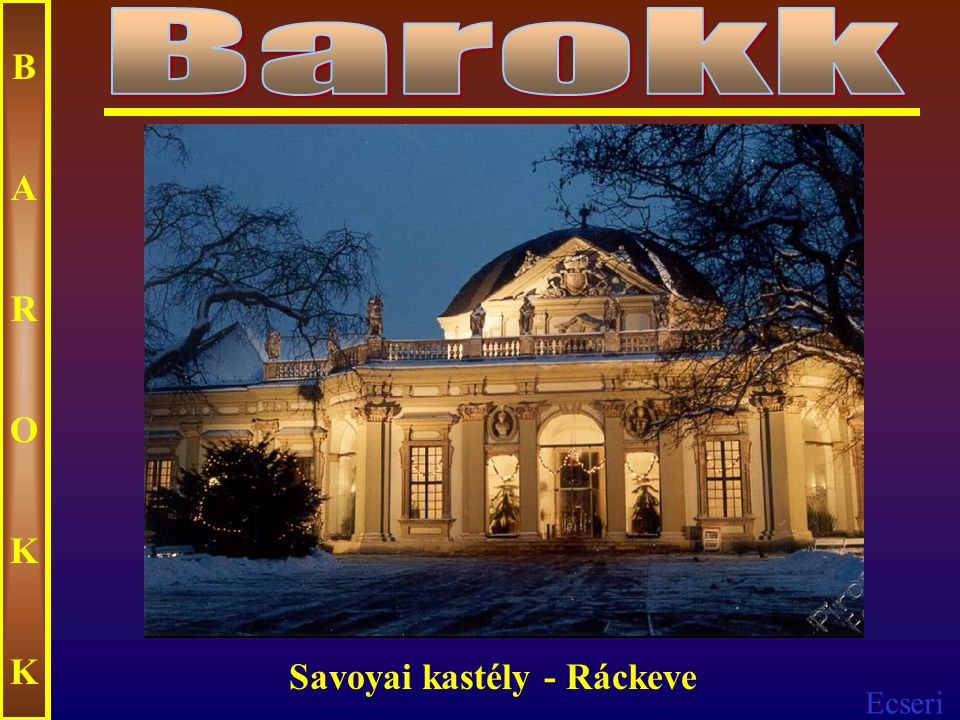 Ecseri BAROKKBAROKK Grassalkovich-kastély Gödöllő