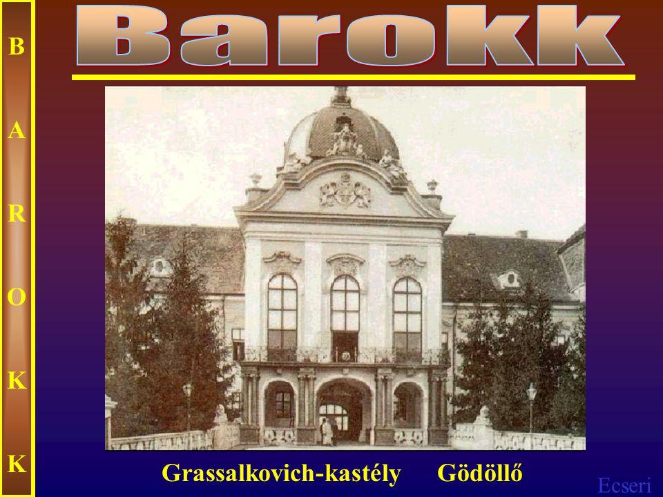 Ecseri BAROKKBAROKK Esterházy kastély - Fertőd