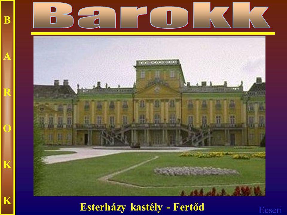 Ecseri BAROKKBAROKK Esterházy kastély