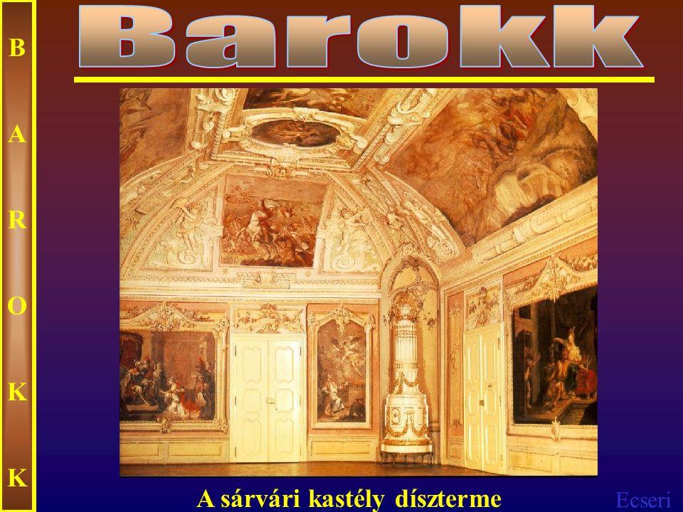 Ecseri BAROKKBAROKK Szobrászat (1563-as tridenti zsinat) - szenvedélyes mozgalmasság, - meglepő fény-árnyék hatás, - felfokozott érzelmek kifejezése, - művészien kidolgozott formák