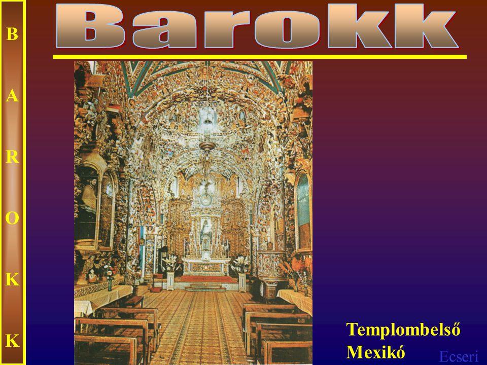 Ecseri BAROKKBAROKK Lorenzo Bernini: Szent Teréz extázisa