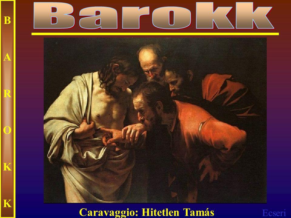 Ecseri BAROKKBAROKK Caravaggio: Madonna rózsafűzérrel