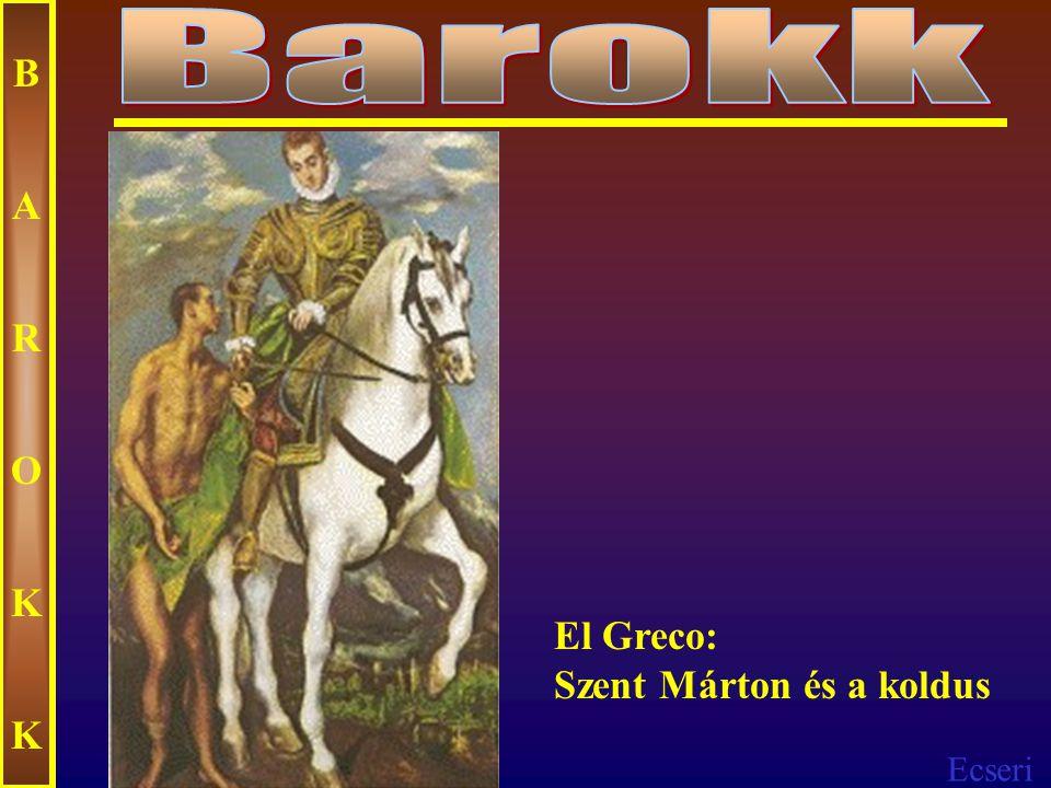 Ecseri BAROKKBAROKK El Greco: Szent Mauritius és a thébai légió mártíromsága