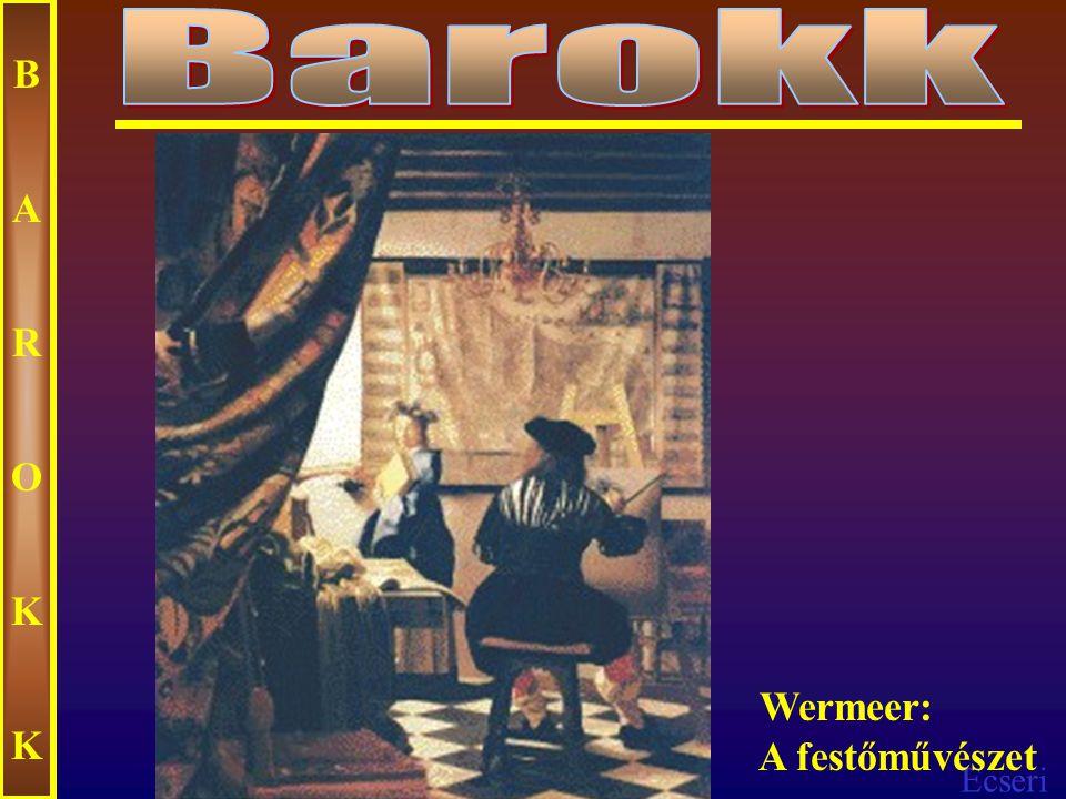Ecseri BAROKKBAROKK Wermeer: Levelet olvasó hölgy