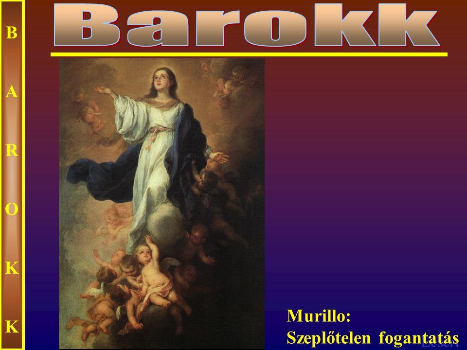 Ecseri BAROKKBAROKK Murillo: Madonna és a gyermek