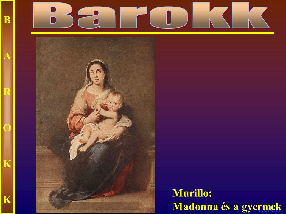 Ecseri BAROKKBAROKK Murillo: Madonna rózsafűzérrel