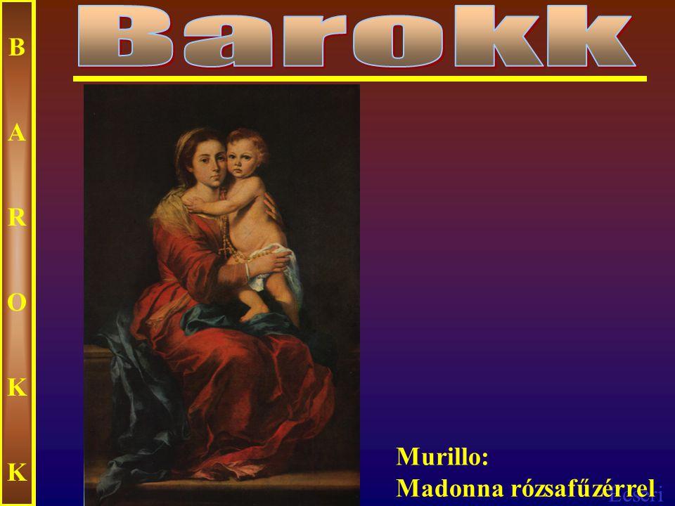 Ecseri BAROKKBAROKK Murillo: A galiciai lány