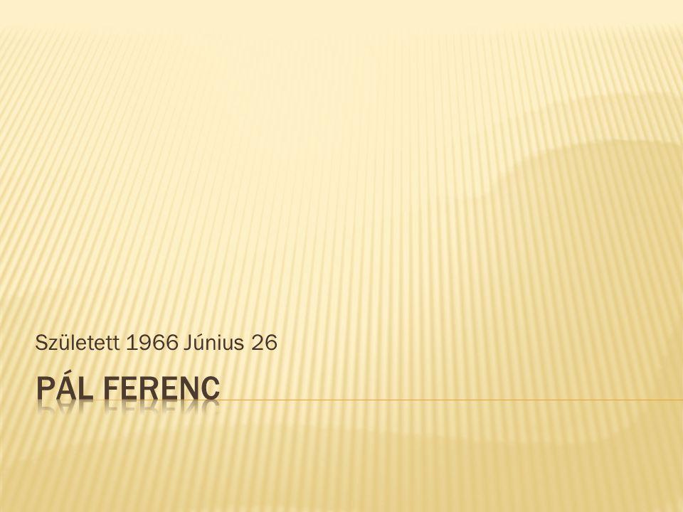 Született 1966 Június 26