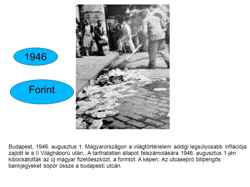 Budapest, 1946. augusztus 1. Magyarországon a világtörténelem addigi legsúlyosabb inflációja zajlott le a II Világháború után.. A tarthatatlan állapot