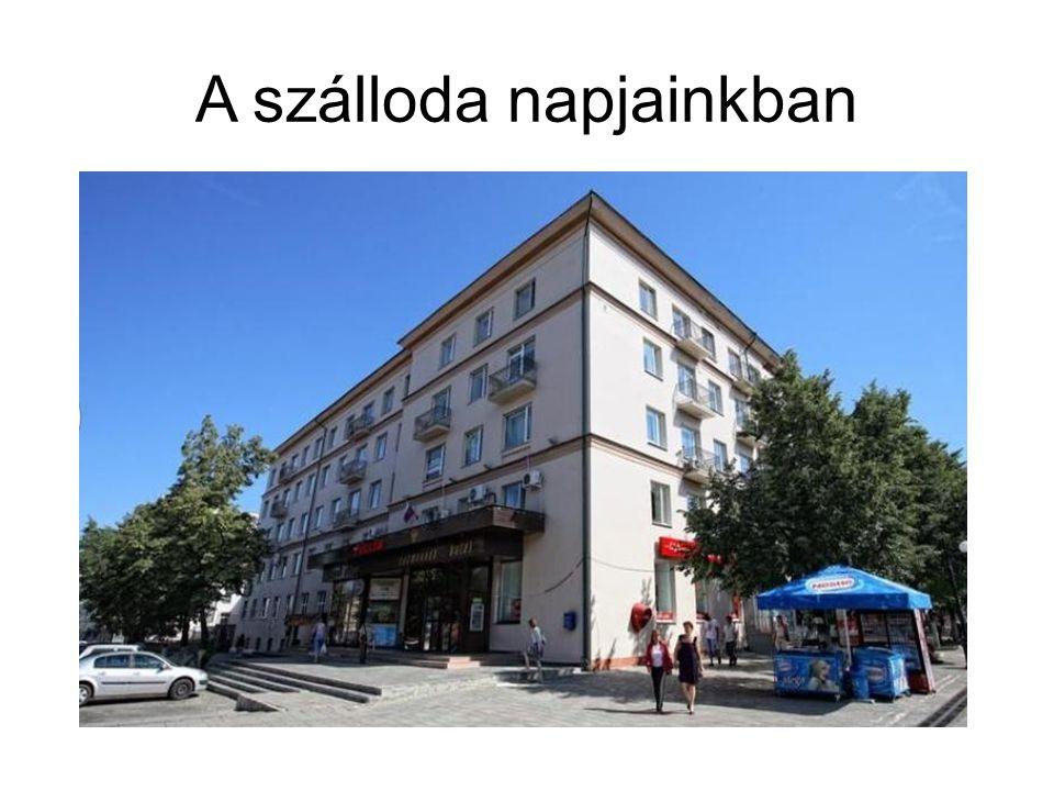 A szálloda napjainkban