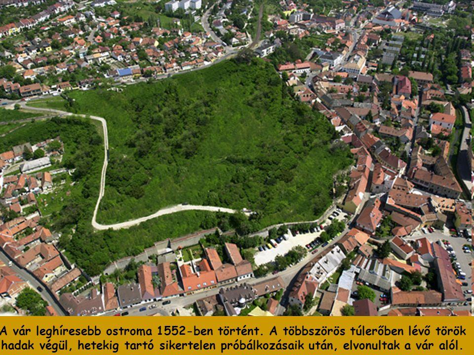 A vár leghíresebb ostroma 1552-ben történt.
