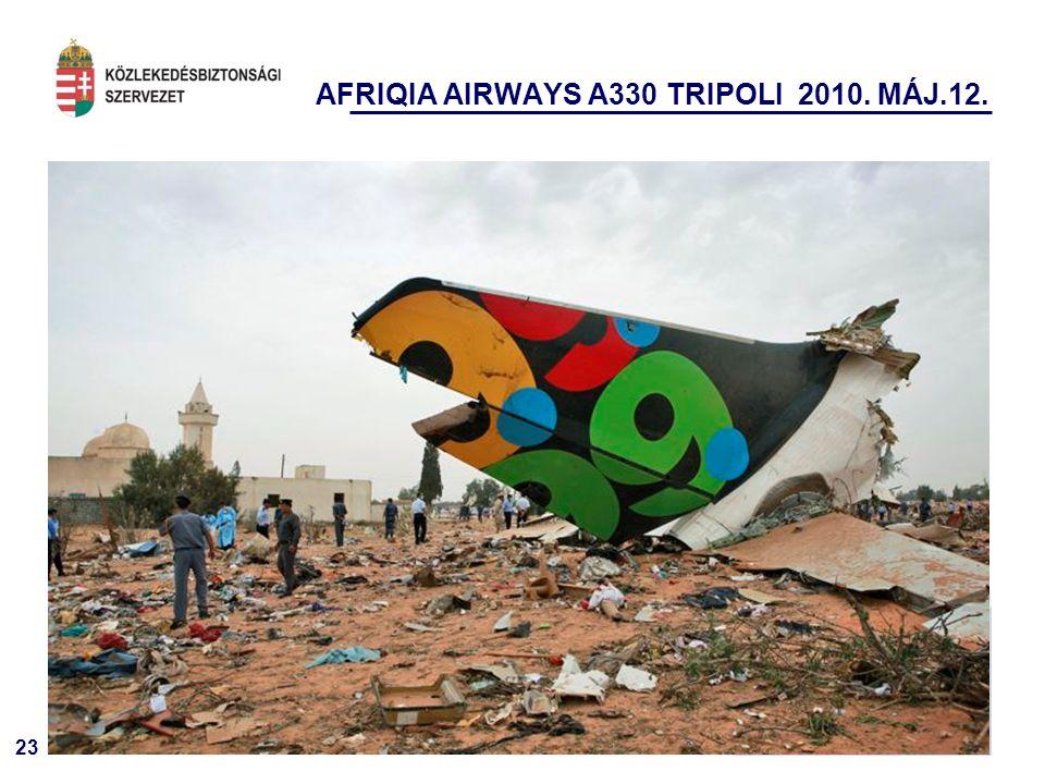 23 AFRIQIA AIRWAYS A330 TRIPOLI 2010. MÁJ.12.