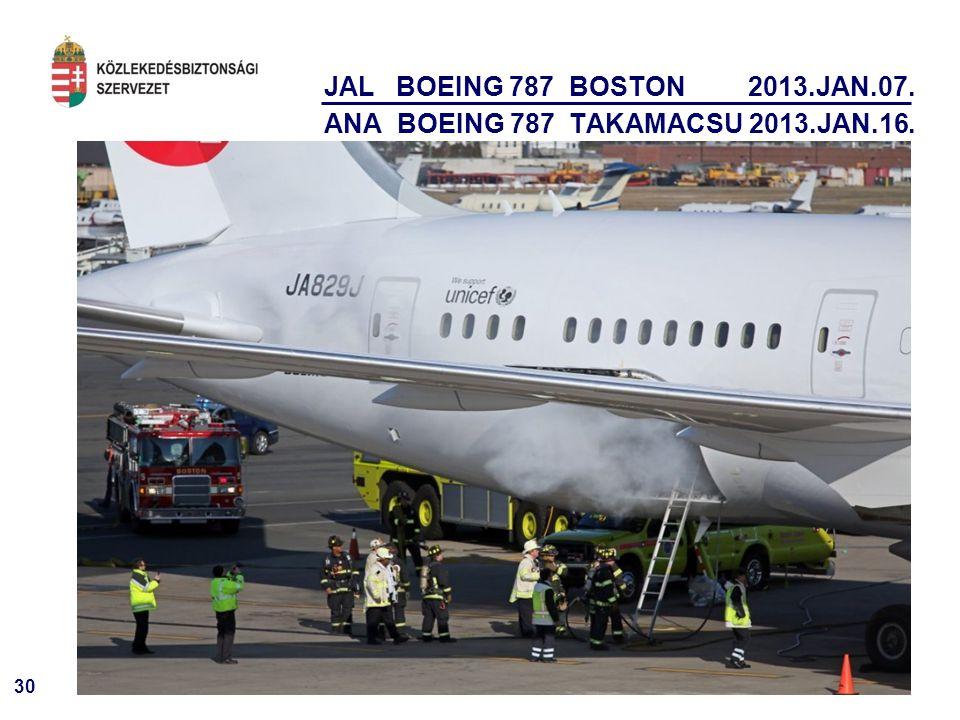 30 JAL BOEING 787 BOSTON 2013.JAN.07. ANA BOEING 787 TAKAMACSU 2013.JAN.16.