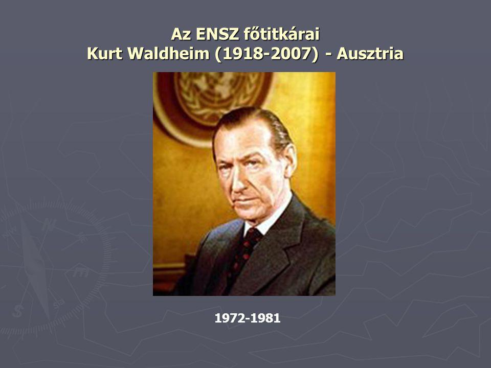 Az ENSZ főtitkárai Kurt Waldheim (1918-2007) - Ausztria 1972-1981