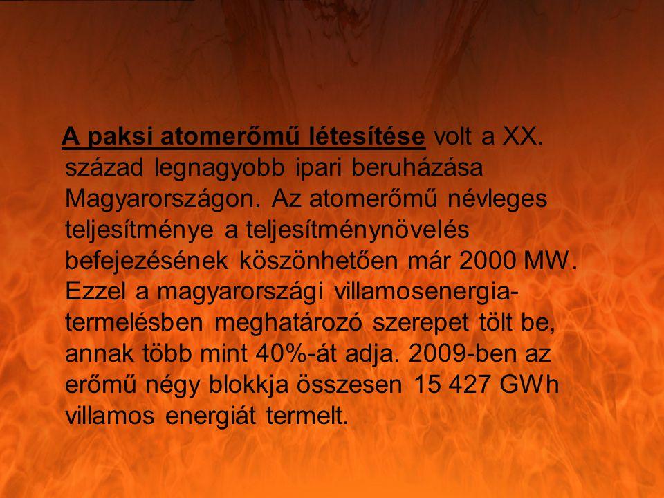 A paksi atomerőmű létesítése volt a XX. század legnagyobb ipari beruházása Magyarországon.