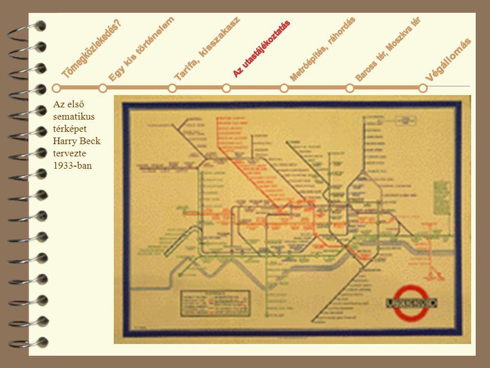 37 Az első sematikus térképet Harry Beck tervezte 1933-ban