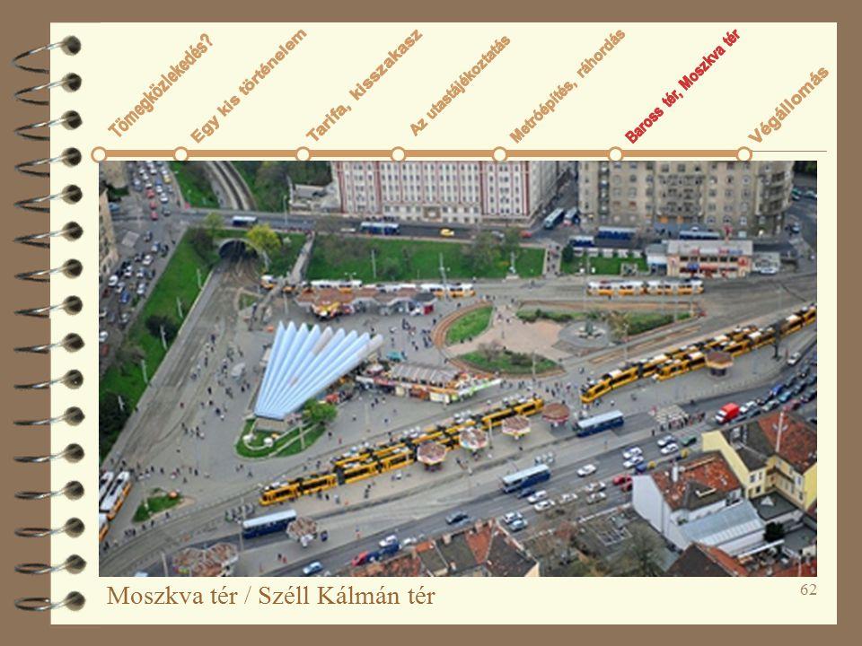 62 Moszkva tér / Széll Kálmán tér