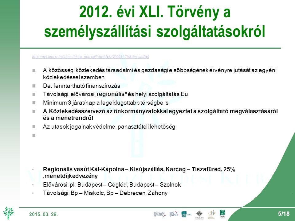 5/18 2015. 03. 29. 2012. évi XLI.