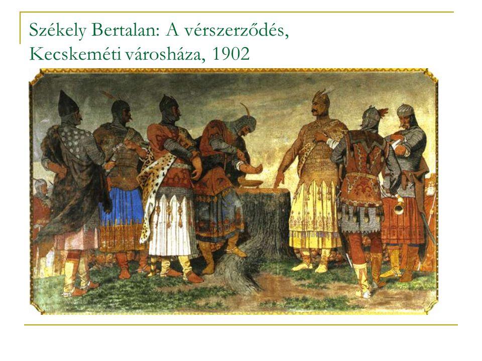 Székely Bertalan: A vérszerződés, Kecskeméti városháza, 1902
