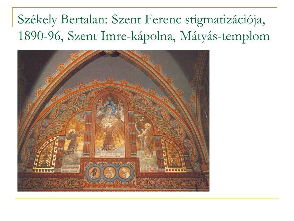 Székely Bertalan: Szent Ferenc stigmatizációja, 1890-96, Szent Imre-kápolna, Mátyás-templom