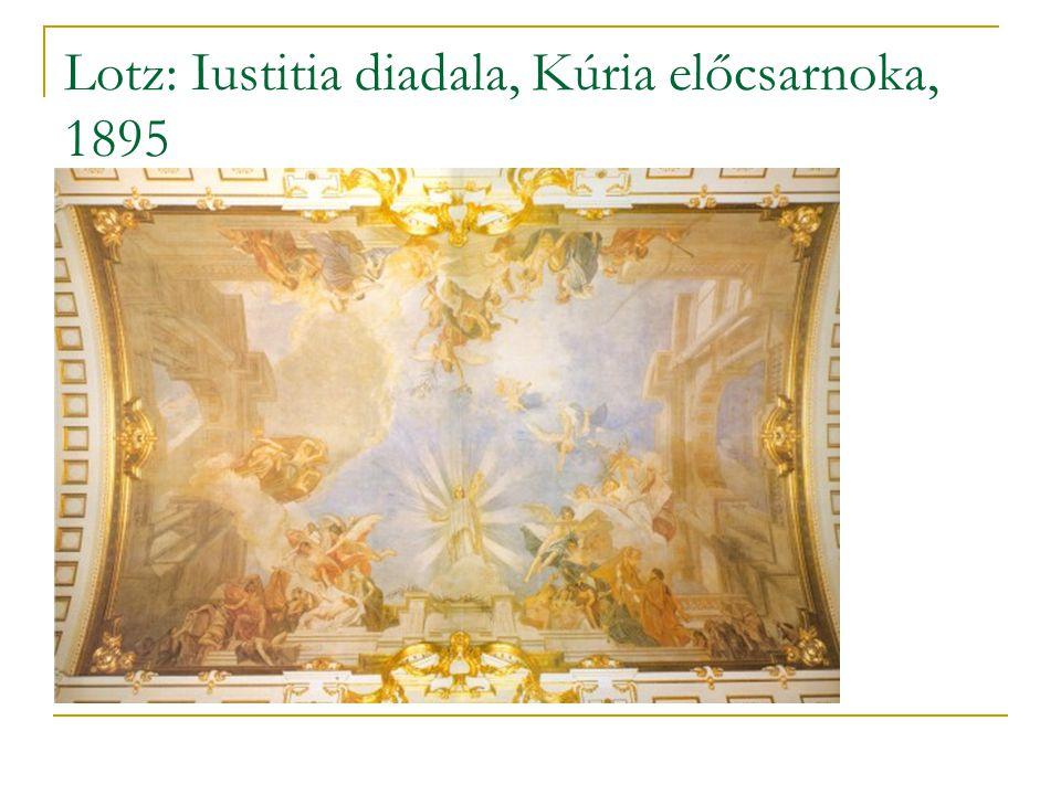 Lotz: Iustitia diadala, Kúria előcsarnoka, 1895