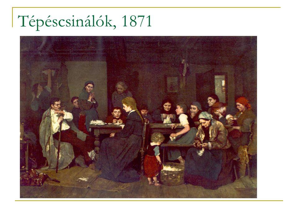 Tépéscsinálók, 1871