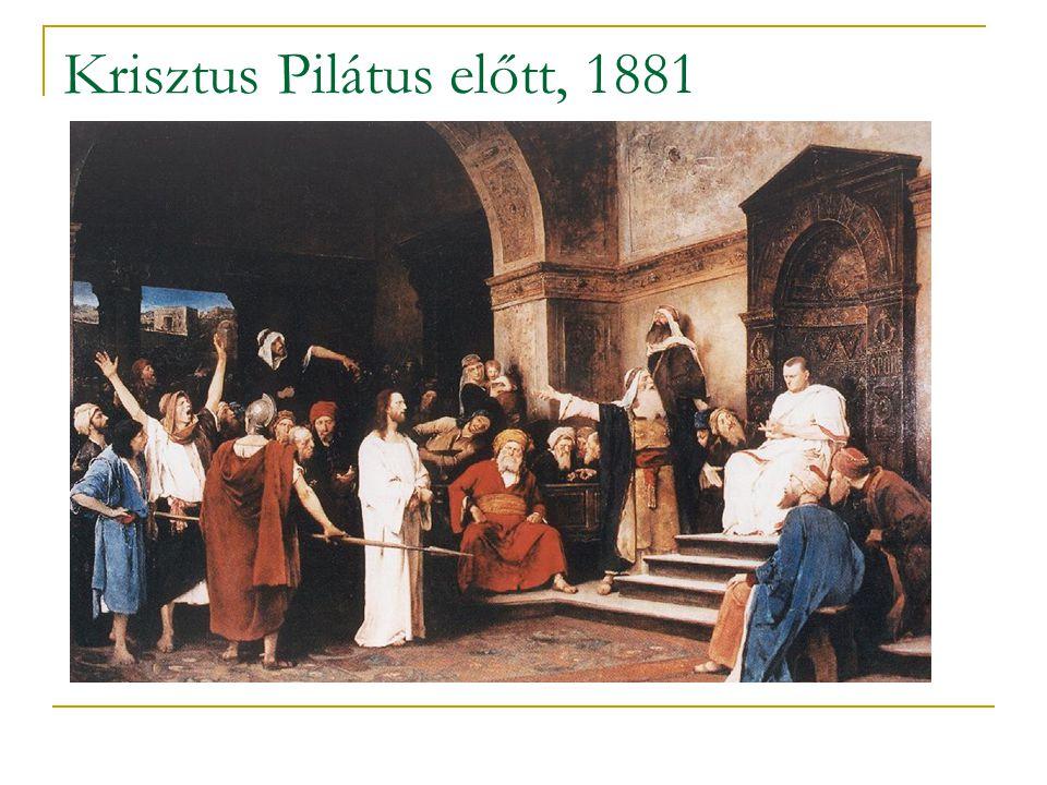 Krisztus Pilátus előtt, 1881