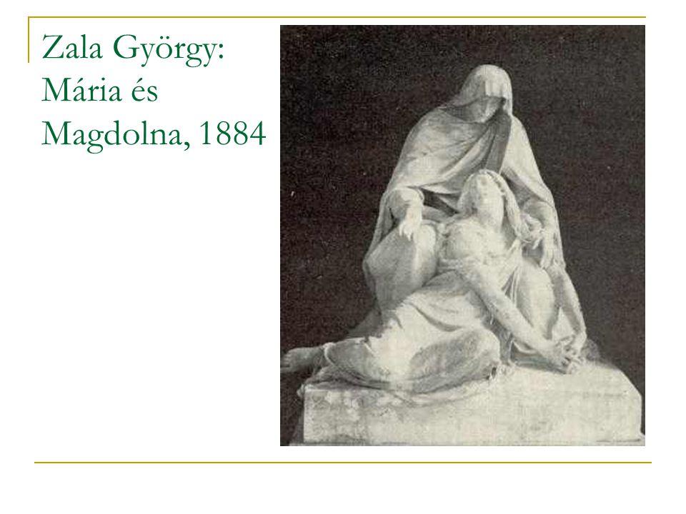 Zala György: Mária és Magdolna, 1884