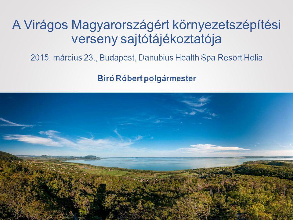 A Virágos Magyarországért környezetszépítési verseny sajtótájékoztatója 2015.