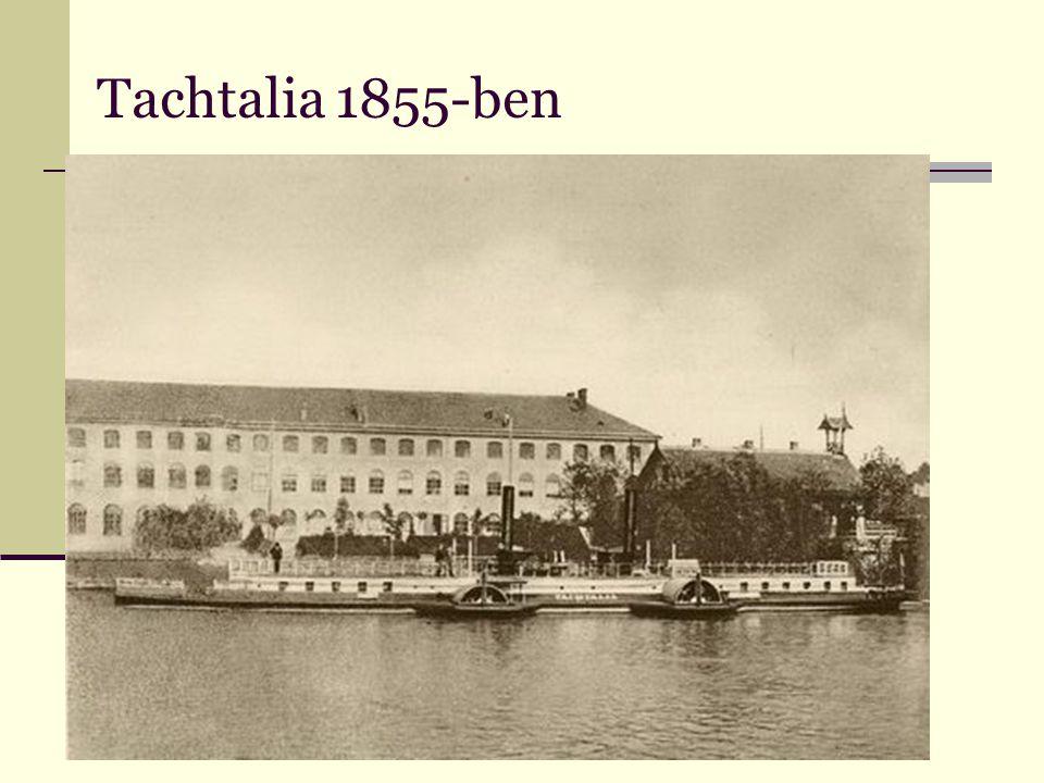 Tachtalia 1855-ben