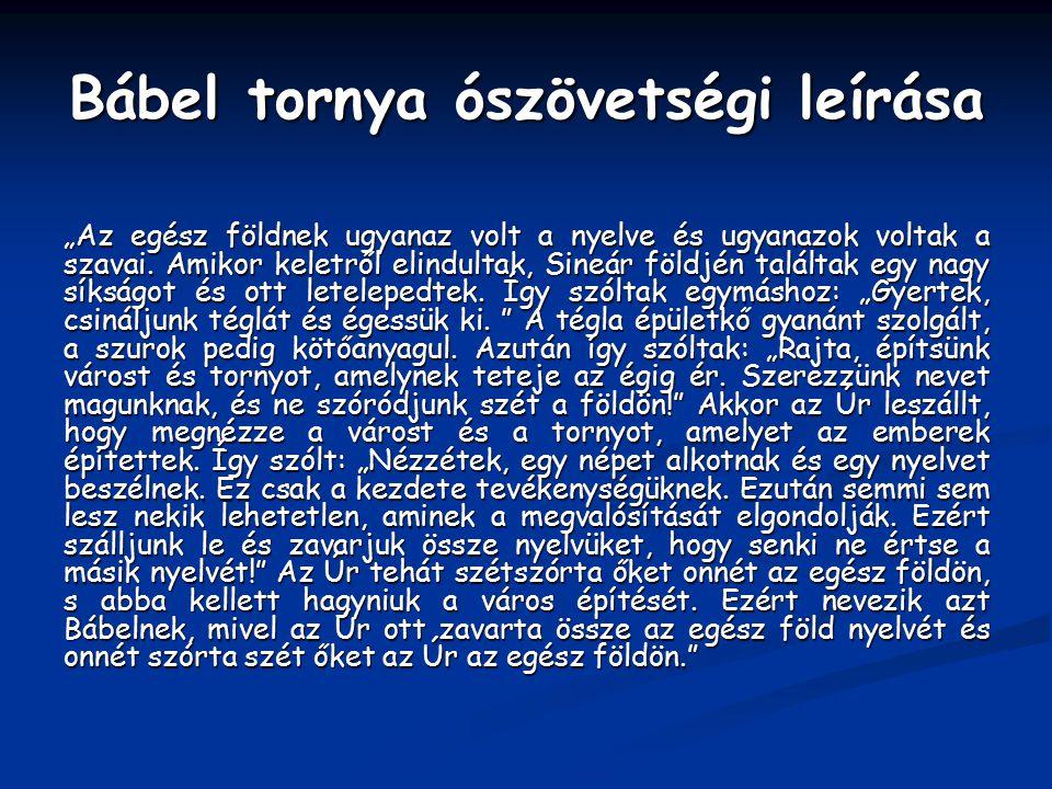 """Kosztolányi Dezső így írt az Ábécé a fordításról és ferdítésről című művében """"A bábeli nyelvzavar."""