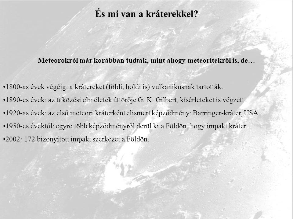 Egykori ütközések nyomában – út a kráter megtalálásához Vredefort impakt-szerkezet Első ismeretek: 19/20.