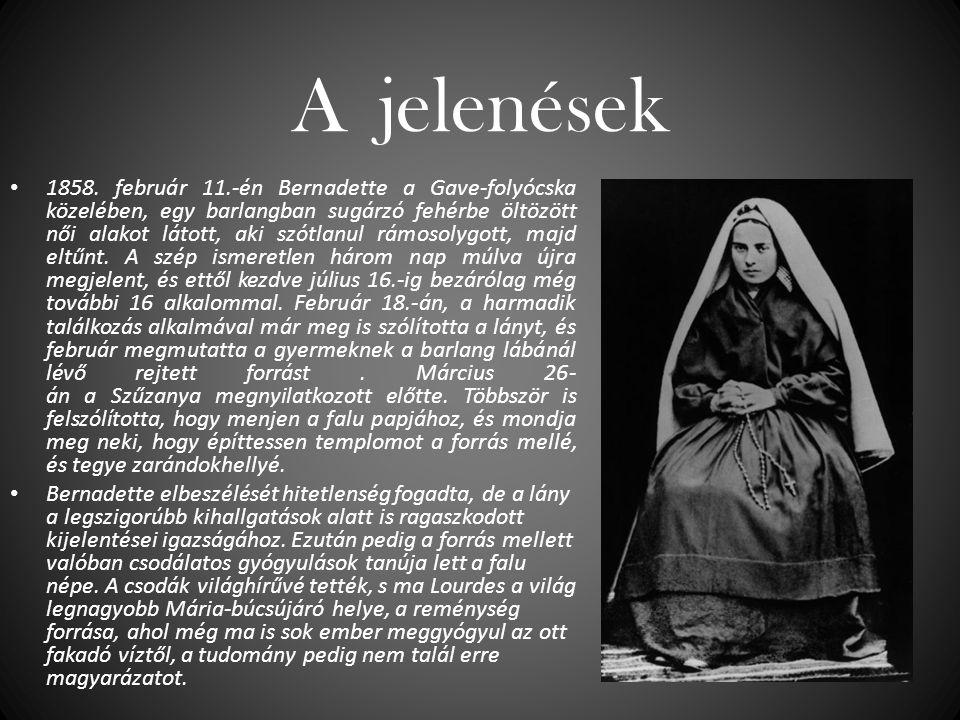 A jelenések 1858. február 11.-én Bernadette a Gave-folyócska közelében, egy barlangban sugárzó fehérbe öltözött női alakot látott, aki szótlanul rámos