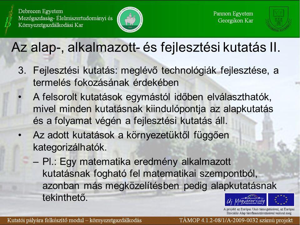 Az alap-, alkalmazott- és fejlesztési kutatás II.