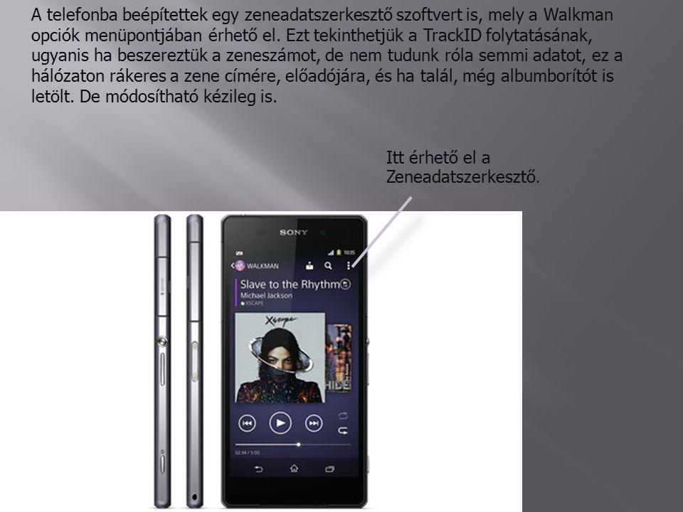 A telefonba beépítettek egy zeneadatszerkesztő szoftvert is, mely a Walkman opciók menüpontjában érhető el.