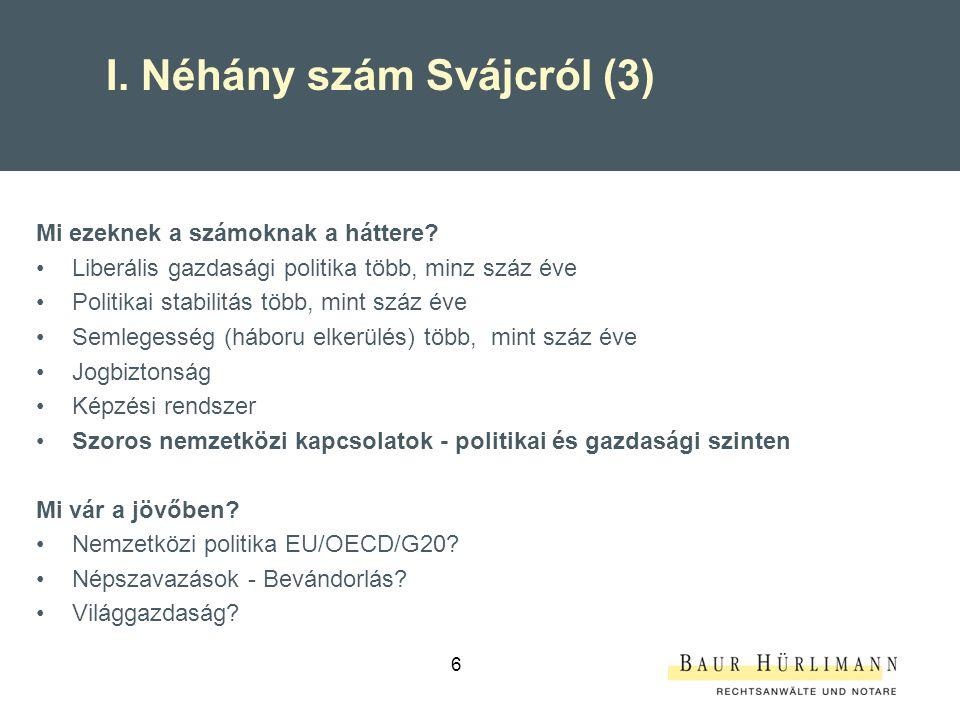 7 I.Magyar – svájci kétoldalú kereskedelmi kapcsolatok (1) HU-CH forgalom 23.