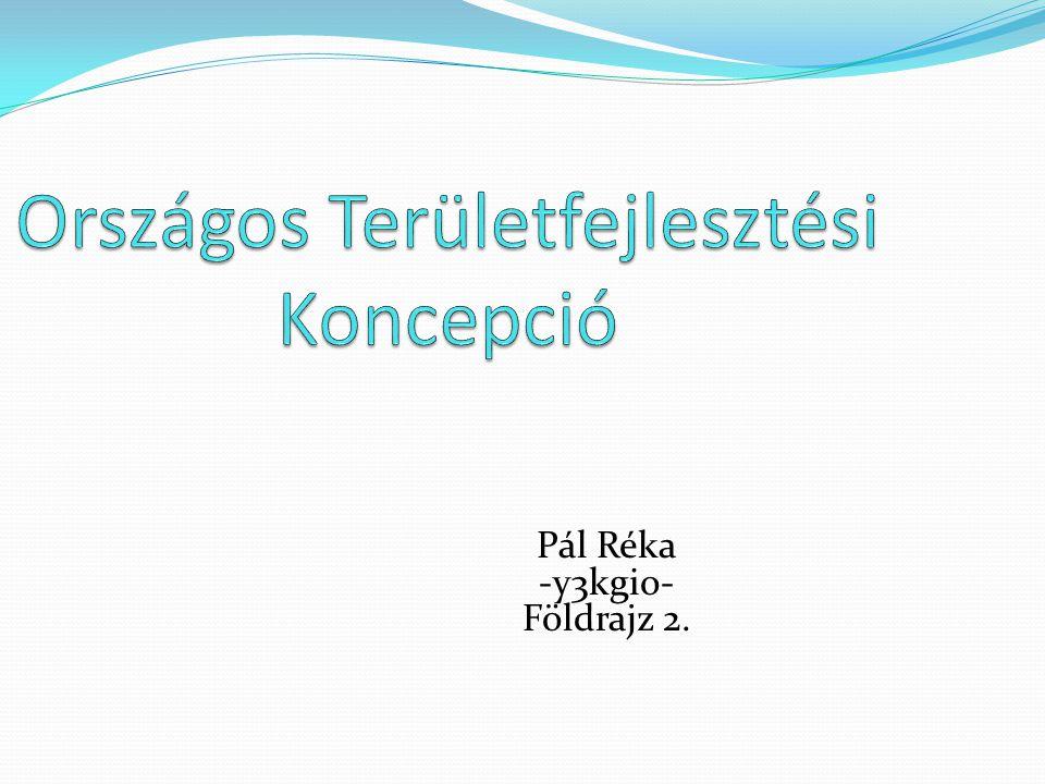 Pál Réka -y3kgio- Földrajz 2.