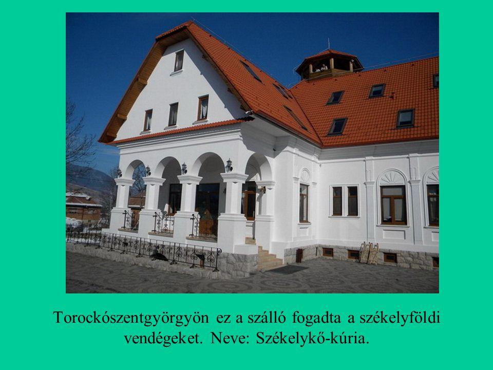 Torockószentgyörgyön ez a szálló fogadta a székelyföldi vendégeket. Neve: Székelykő-kúria.