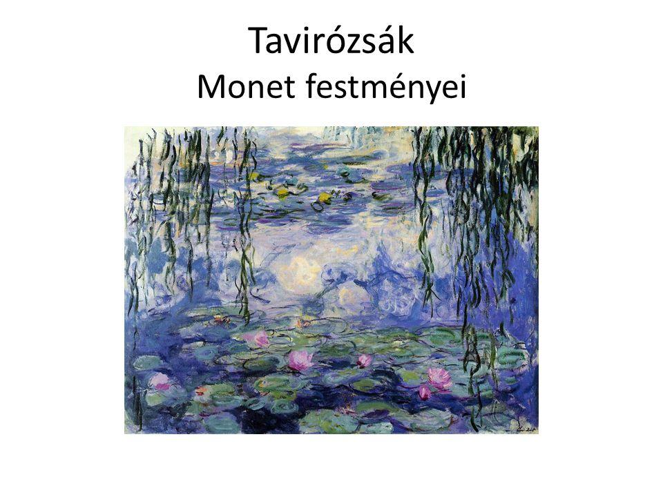 Tavirózsák Monet festményei