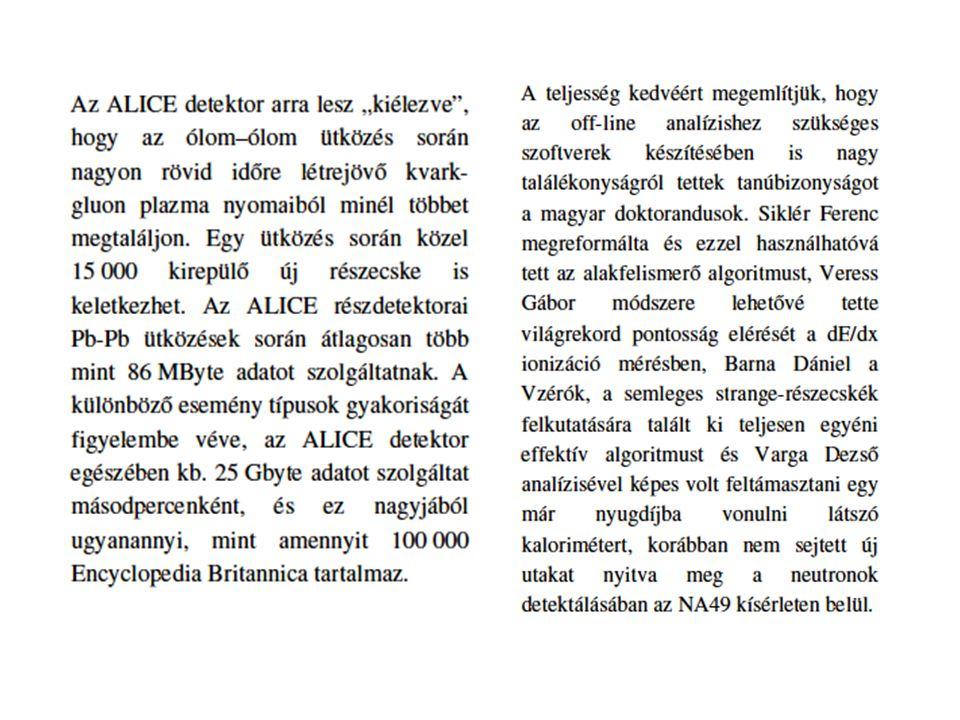 Az ALICE adatgyűjtő rendszere DDL NA49 modernizálás ALICE DAQ-kal
