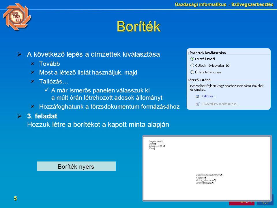 Gazdasági informatikus - Szövegszerkesztés 6 BorítékBoríték  4.