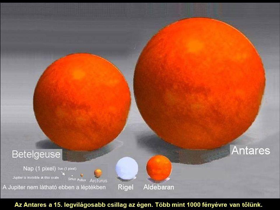 Az Antares a 15. legvilágosabb csillag az égen. Több mint 1000 fényévre van tőlünk.