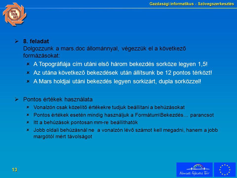 Gazdasági informatikus - Szövegszerkesztés 13  8.