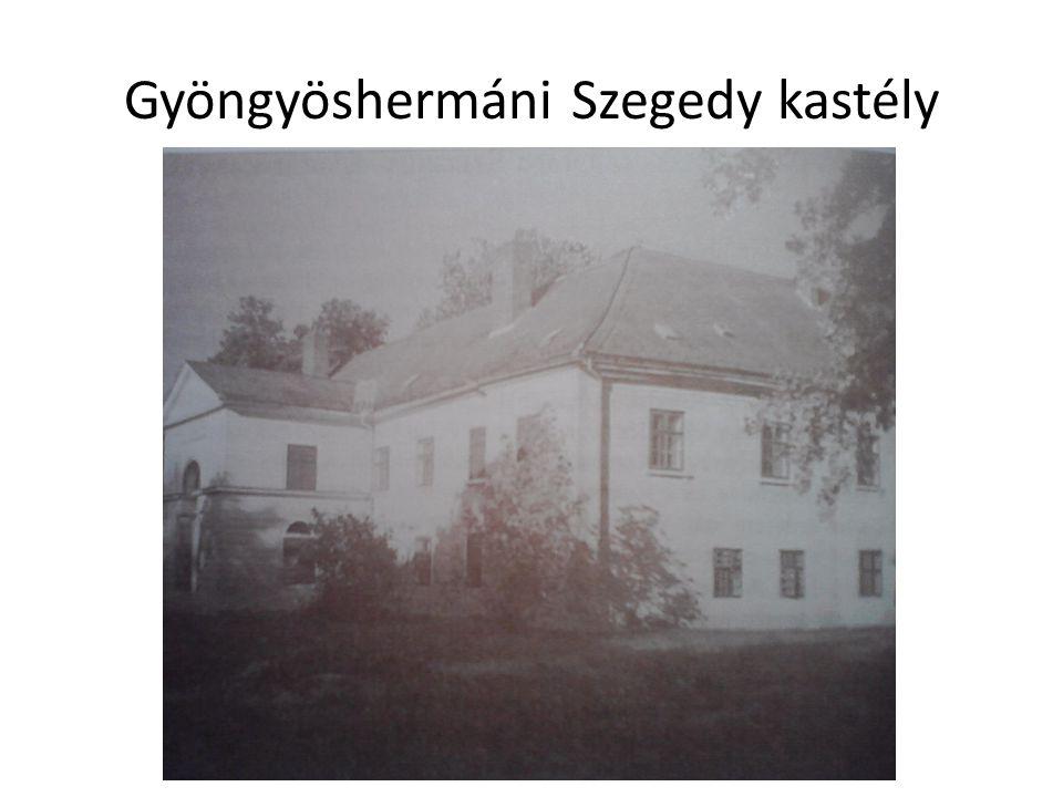 Gyöngyöshermáni Szegedy kastély